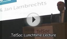 TelSoc Lunchtime Lecture - Information Lifecycle